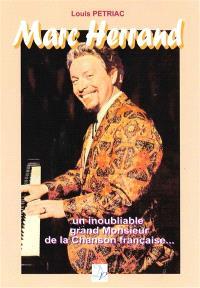 Marc Herrand : un inoubliable grand monsieur de la chanson française : portrait
