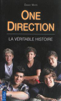 One Direction : la véritable histoire