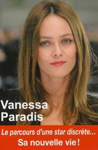 Vanessa Paradis : sa nouvelle vie !