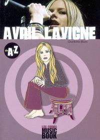 Avril Lavigne de A à Z