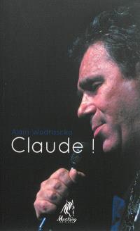 Claude !