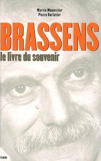 Georges Brassens : le livre du souvenir