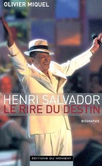 Henri Salvador : le rire du destin