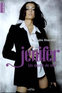Jenifer : un destin de star