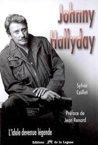 Johnny Hallyday : l'idole devenue légende