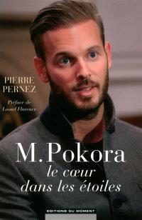 M. Pokora : le coeur dans les étoiles