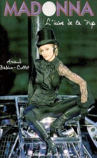Madonna, l'icône de la pop
