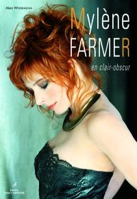 Mylène Farmer : en clair-obscur