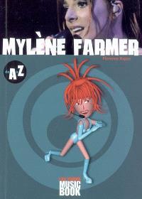 Mylène Farmer de A à Z