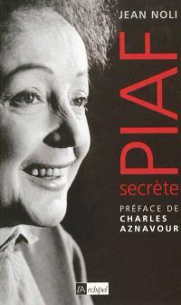 Piaf secrète