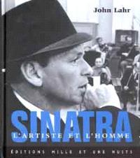 Sinatra : l'artiste et l'homme