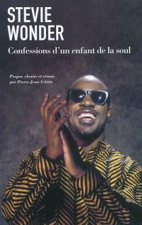 Stevie Wonder : confessions d'un enfant de la soul