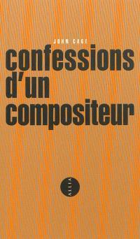 Confessions d'un compositeur = A composer's confessions