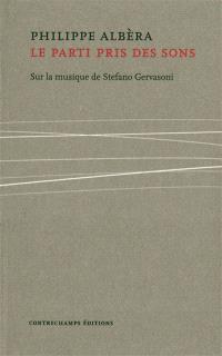 Le parti pris des sons : sur la musique de Stefano Gervasoni