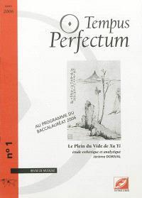 Tempus perfectum : revue de musique. n° 1, Le plein du vide de Xu Yi : étude esthétique et analytique