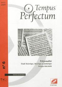 Tempus perfectum : revue de musique. n° 6, Polytonalité : étude historique, théorique et analytique