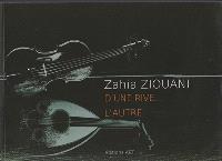 Zahia Ziouani, d'une rive... l'autre
