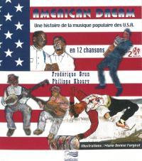 American dream : une histoire de la musique populaire des USA en 12 chansons