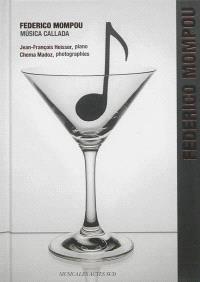 Federico Mompou : Musica callada