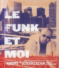 Le funk & moi