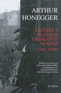 Lettres à Suzanne Charlotte Agassiz (1942-1954)