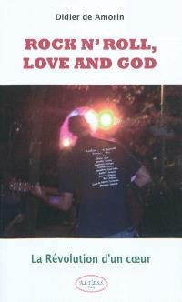 Rock n'roll, love and god