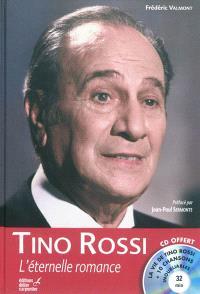 Tino Rossi : l'éternelle romance