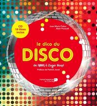 Le dico du disco : de Abba à Zager band