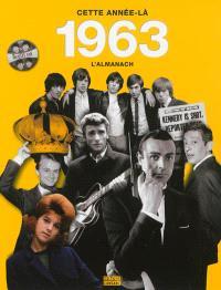 1963, cette année-là : l'almanach