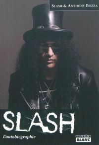 Slash : l'autobiographie