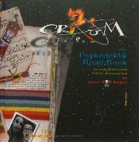 Crium Delirium : the psykedeklik road book : le liber amicorum de Crium Delirium, 1968-20XX