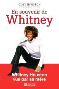 En souvenir de Whitney  : Whitney Houston vue par sa mère