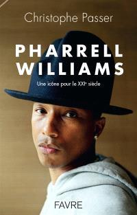 Pharrell Williams : une icône pour le XXIe siècle