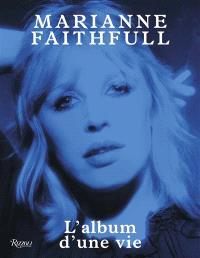 Marianne Faithfull : l'album d'une vie
