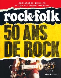 Rock & Folk : 50 ans de rock