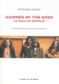 Hammer of the gods : la saga Led Zeppelin