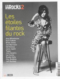 Inrocks 2 (Les). n° 64, Les étoiles filantes du rock