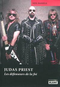 Judas Priest : les défenseurs de la foi