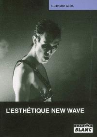 L'esthétique new wave