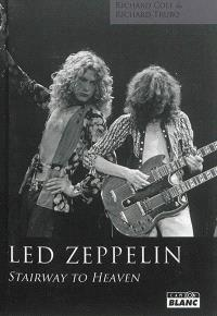 Led Zeppelin : Stairway to heaven