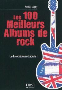 Les 100 meilleurs albums de rock : la discothèque rock idéale !