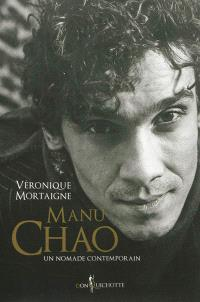 Manu Chao : un nomade contemporain