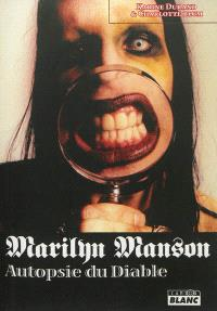Marilyn Manson : autopsie du diable