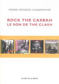 Rock the casbah : le son de The Clash