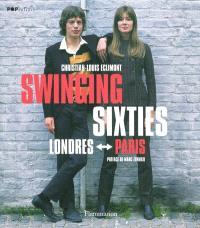 Swinging sixties : Londres-Paris