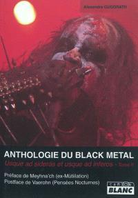Anthologie du black metal. Volume 2, Usque ad sideras et usque ad infernos