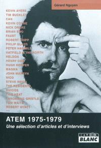 ATEM, 1975-1979 : une sélection d'articles et d'interviews