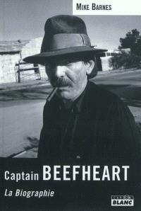 Captain Beefheart : la biographie