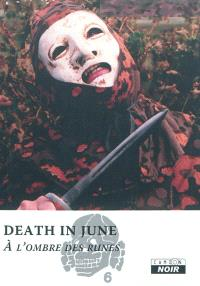 Death in june : à l'ombre des runes