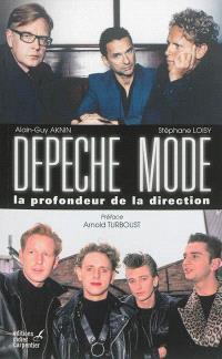 Depeche mode : la profondeur de la direction
